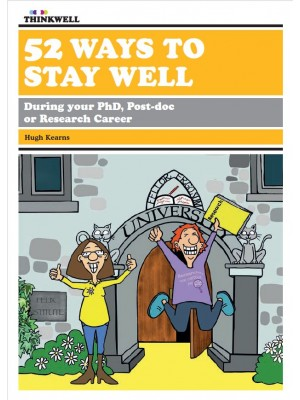ebook: 52 Ways to Stay Well: During your PhD, post-doc or research career [DOWNLOAD]