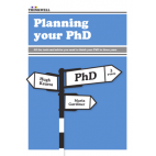 ebook: Planning Your PhD: All the tools and advice you need to finish your PhD in three years [DOWNLOAD]