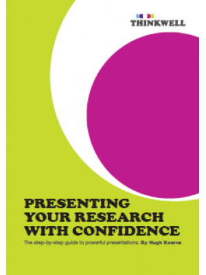 ebook: Presenting Your Research With Confidence: The step by step guide to powerful presentations [DOWNLOAD]