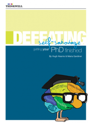 Defeating Self-Sabotage: Getting your PhD finished