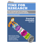 Time for Research: Time management for academics, researchers and PhD students